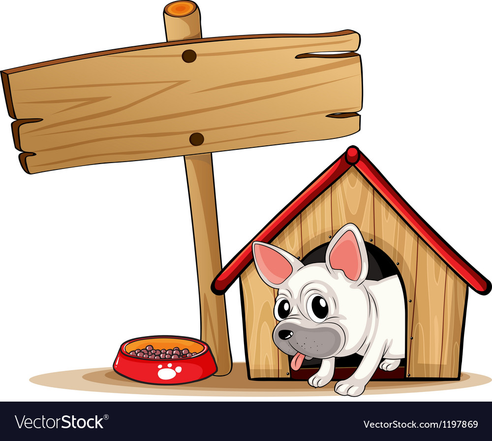 A wooden signboard beside a doghouse vector | Price: 1 Credit (USD $1)