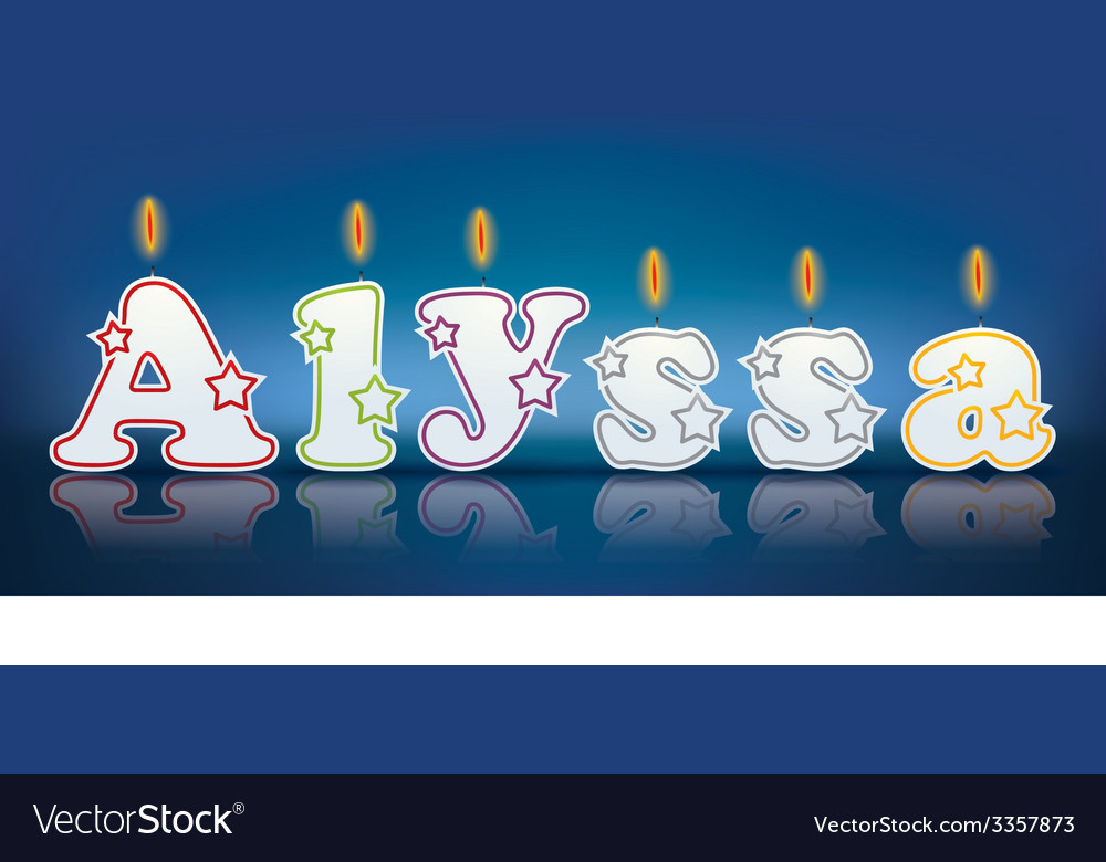 Alyssa written with burning candles vector | Price: 1 Credit (USD $1)