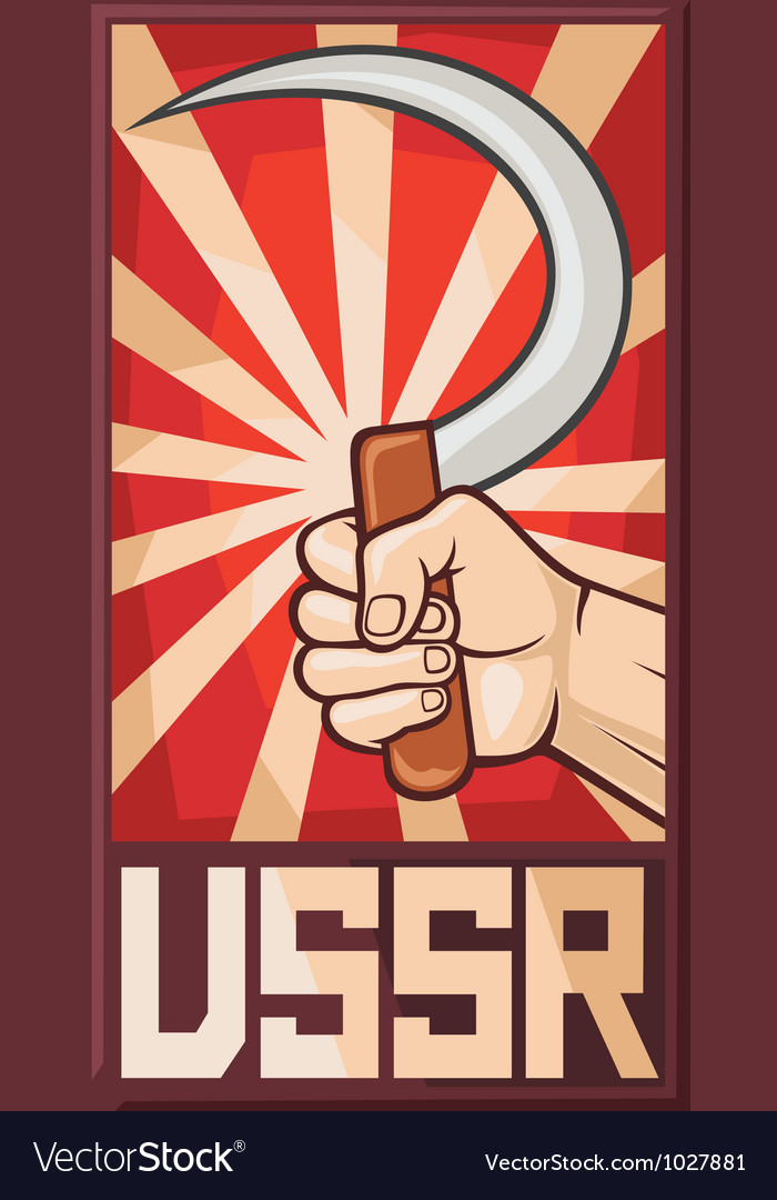 Soviet poster - hand holding sickle vector | Price: 1 Credit (USD $1)