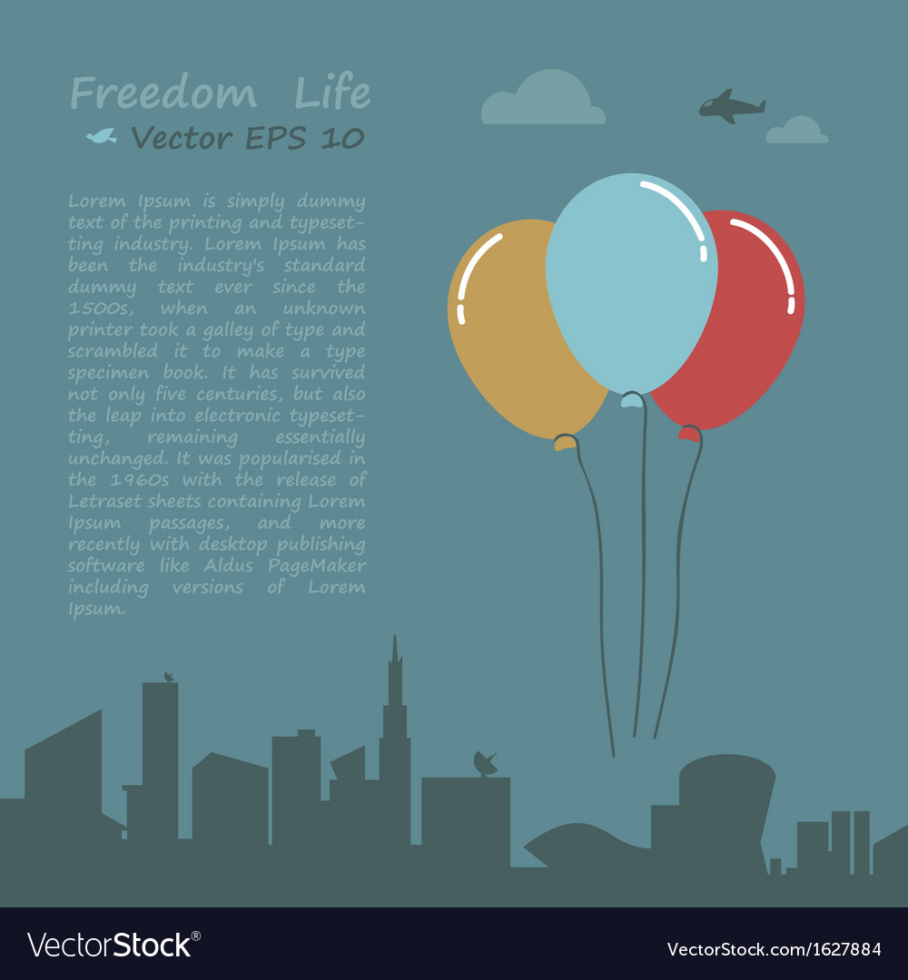 Balloon of freedom life conception vector | Price: 1 Credit (USD $1)