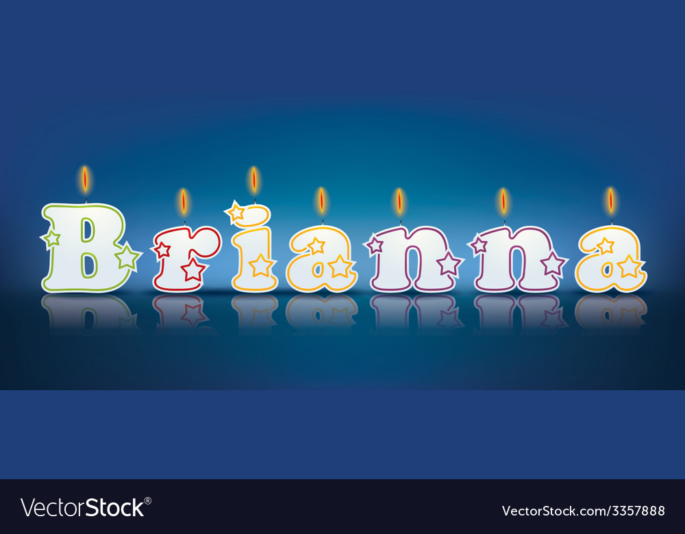 Brianna written with burning candles vector | Price: 1 Credit (USD $1)