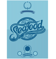 Retro poster with the ornatent inscription seafood vector