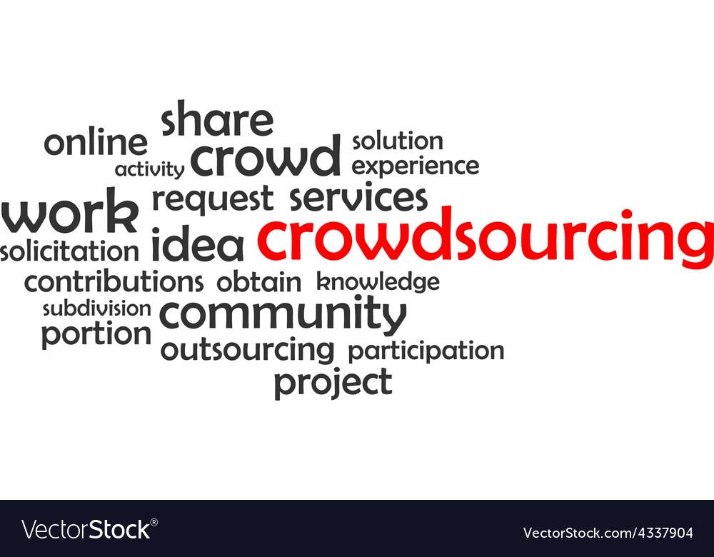 Word cloud crowdsourcing vector | Price: 1 Credit (USD $1)