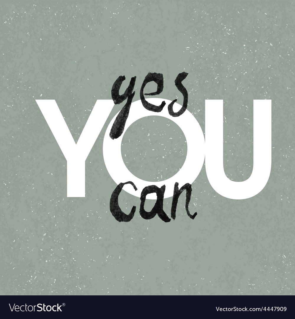 Poster yes you can vector