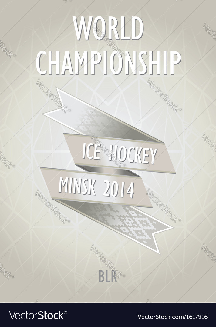 Retro poster for the world hockey championship vector | Price: 1 Credit (USD $1)