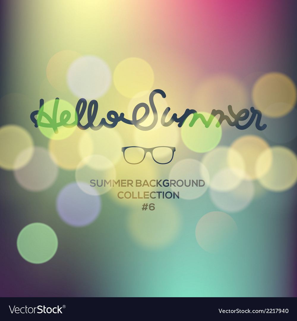 Hello summer summertime blurred background vector | Price: 1 Credit (USD $1)