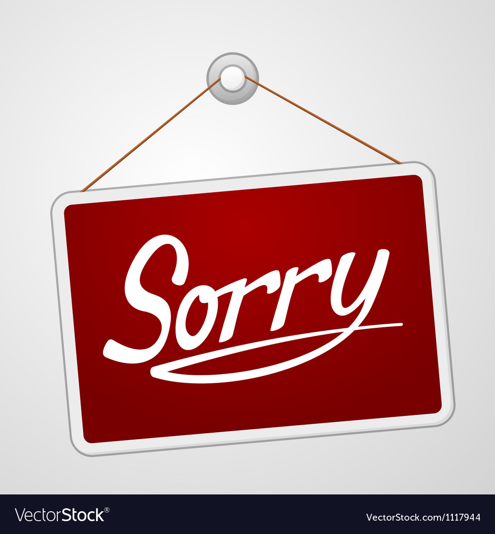 Sorry storefront sign vector | Price: 1 Credit (USD $1)