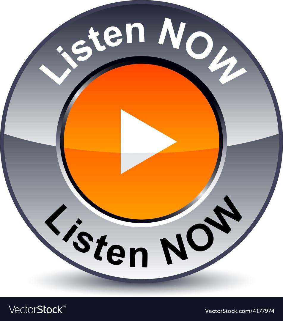 Listen now round button vector | Price: 1 Credit (USD $1)