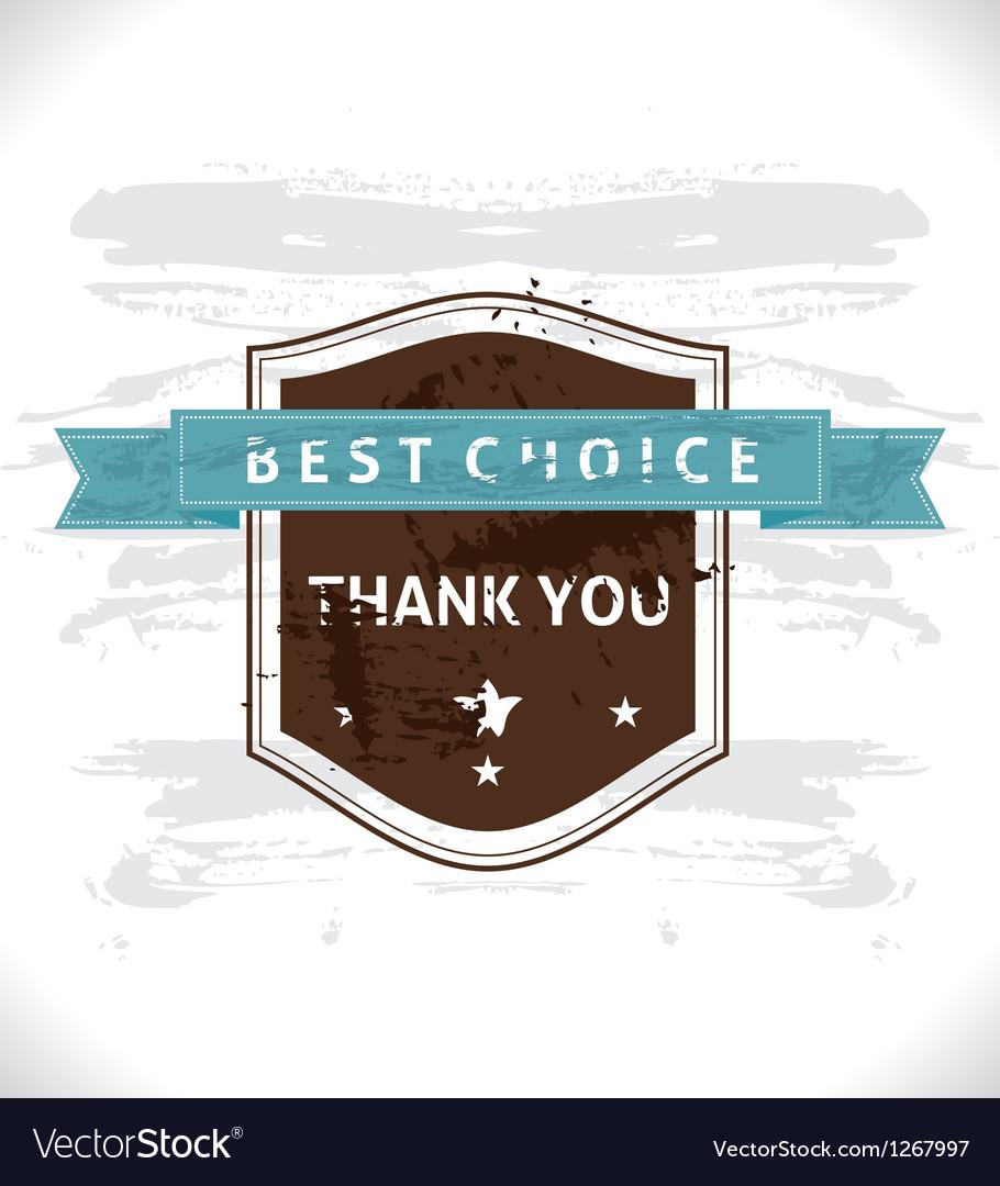 Grunge banner best choice vector   Price: 1 Credit (USD $1)