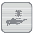 Hand holding a globe symbol news symbol news icon vector