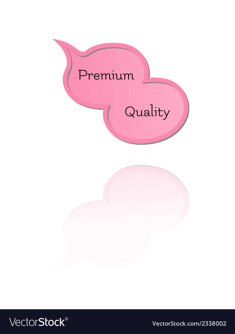 Speak bubble with premium quality vector | Price: 1 Credit (USD $1)