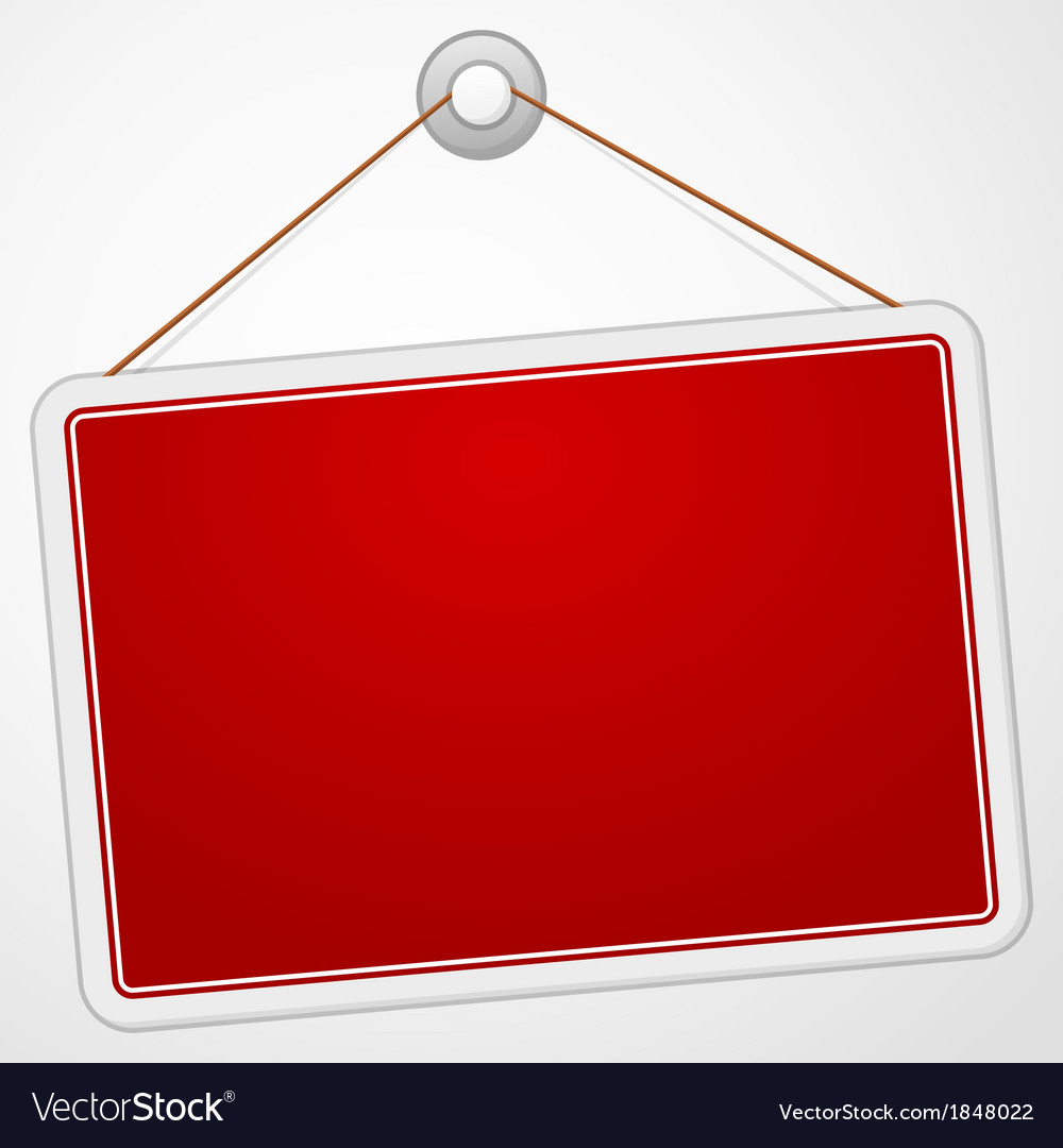 Red sign board vector | Price: 1 Credit (USD $1)