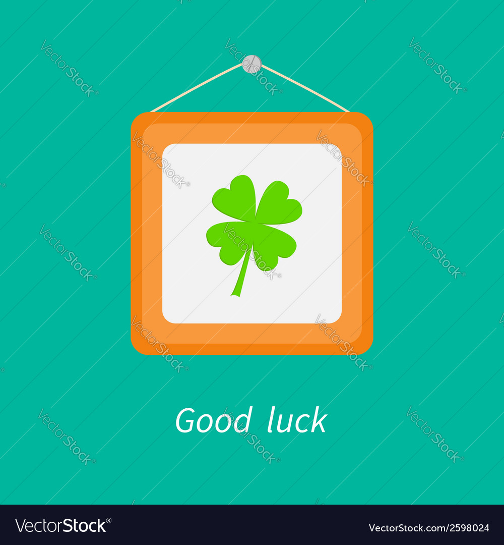 Four leaf clover and picture frame good luck vector | Price: 1 Credit (USD $1)