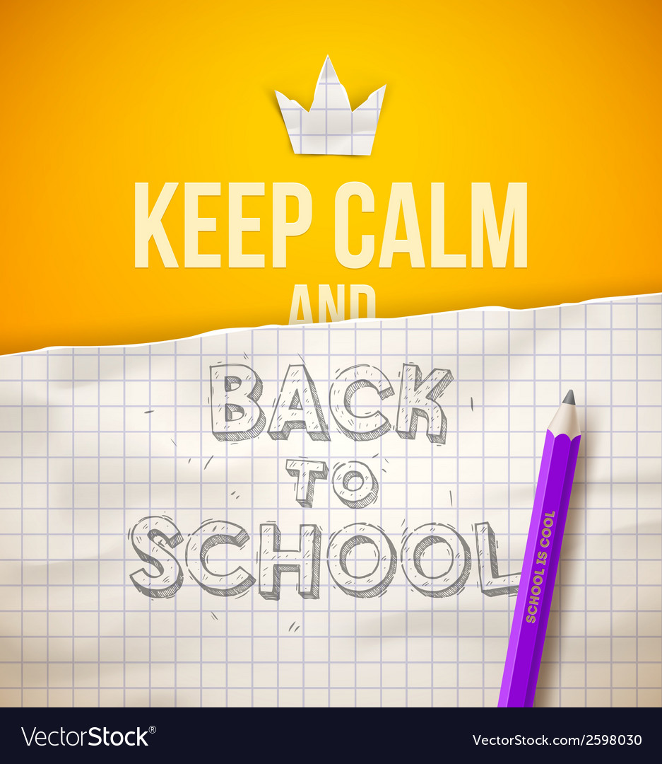 Keep calm and back to school vector | Price: 1 Credit (USD $1)