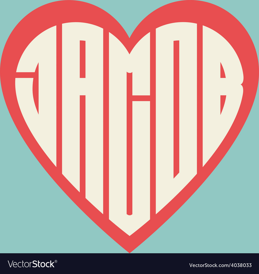 Popular male name jacob on heart vector | Price: 1 Credit (USD $1)