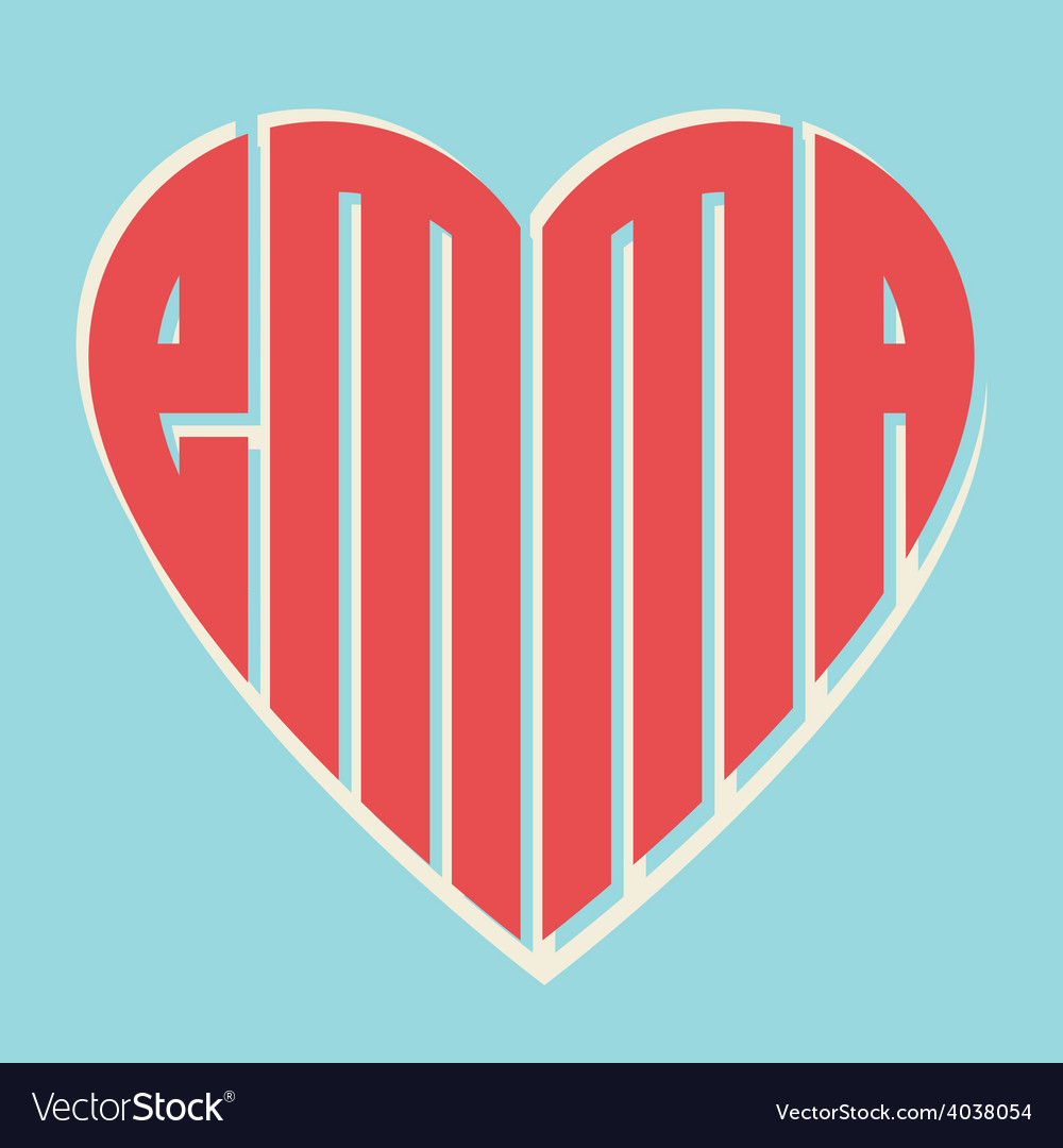 Popular female name emma and heart with vintage vector | Price: 1 Credit (USD $1)