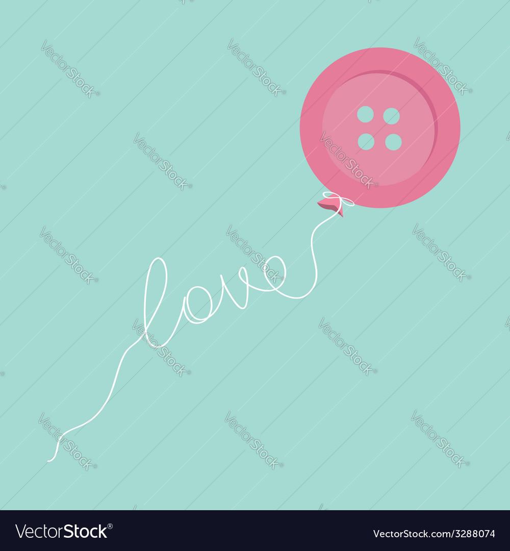 Pink button balloon love thread card flat design vector | Price: 1 Credit (USD $1)