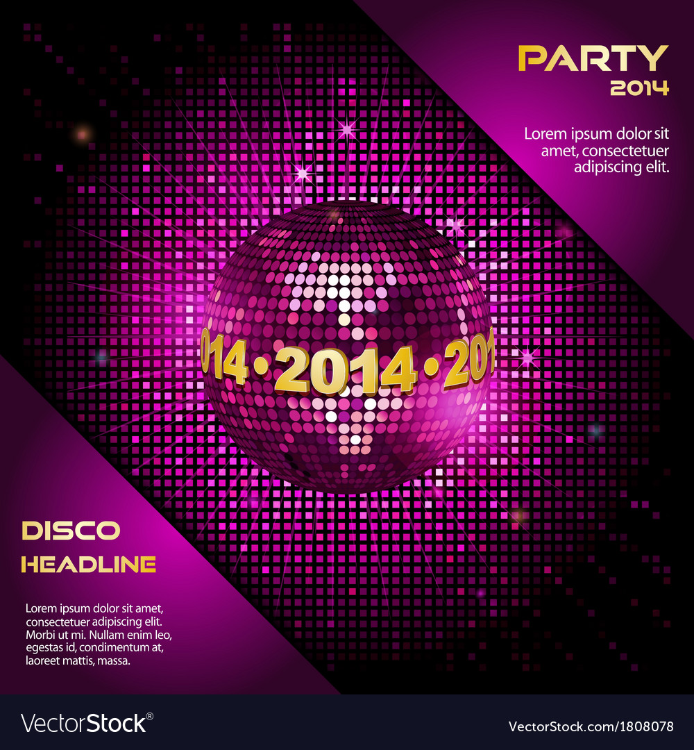 Pink disco ball 2014 party background vector | Price: 1 Credit (USD $1)