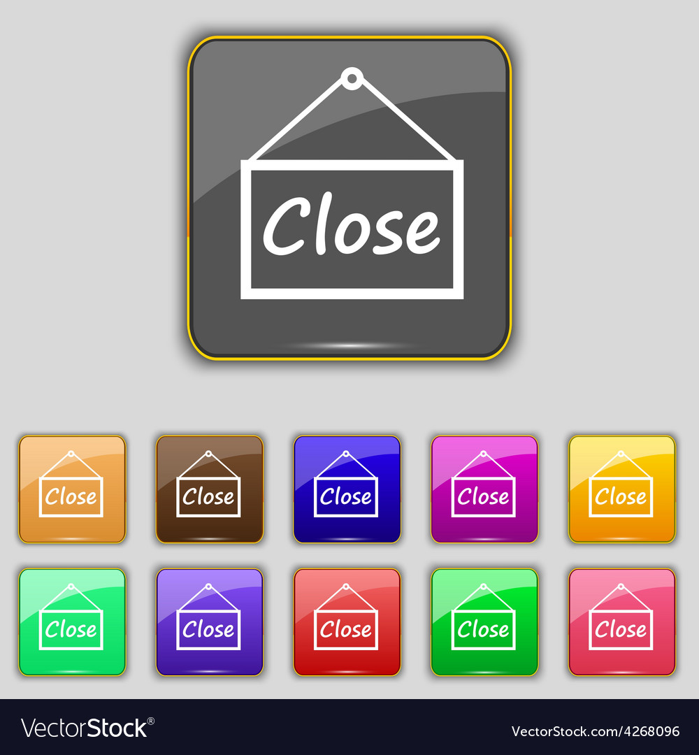 Close icon sign set with eleven colored buttons vector | Price: 1 Credit (USD $1)