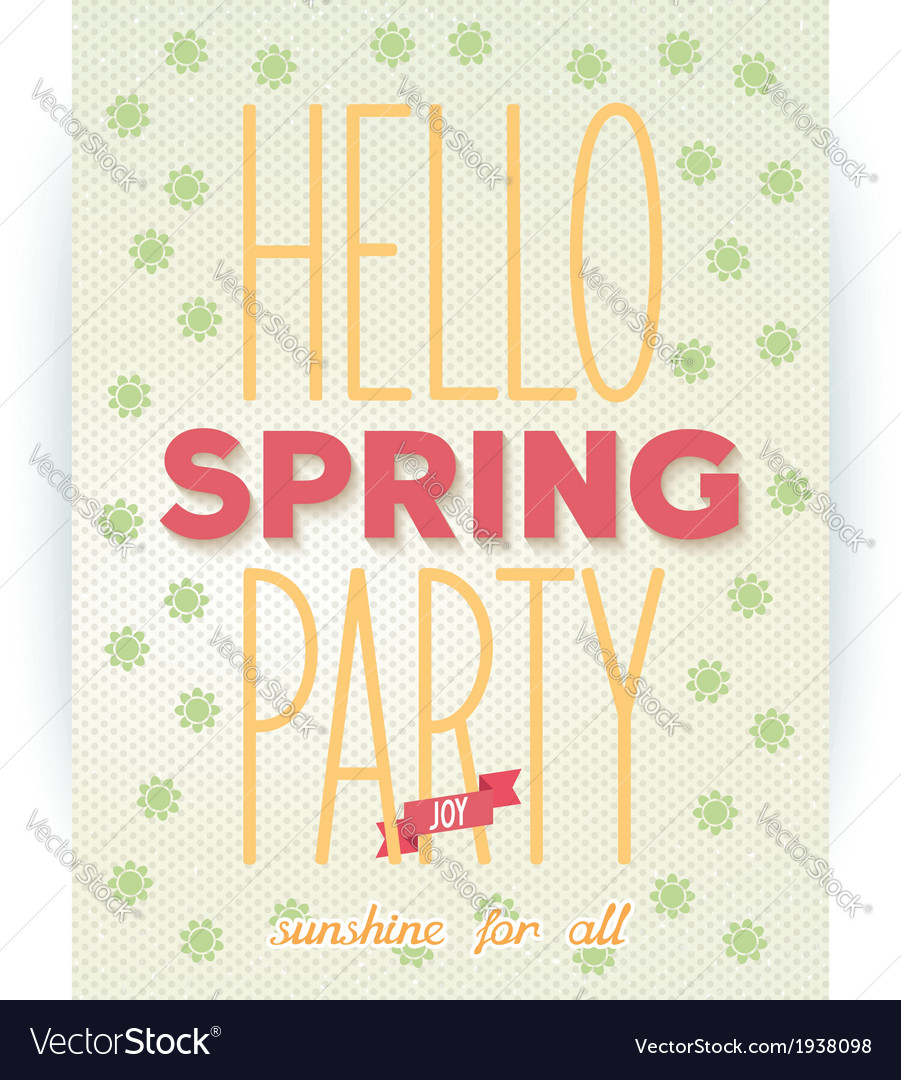 Hello spring party quote poster vector | Price: 1 Credit (USD $1)