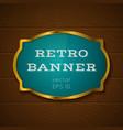 Blue banner on wooden background vector
