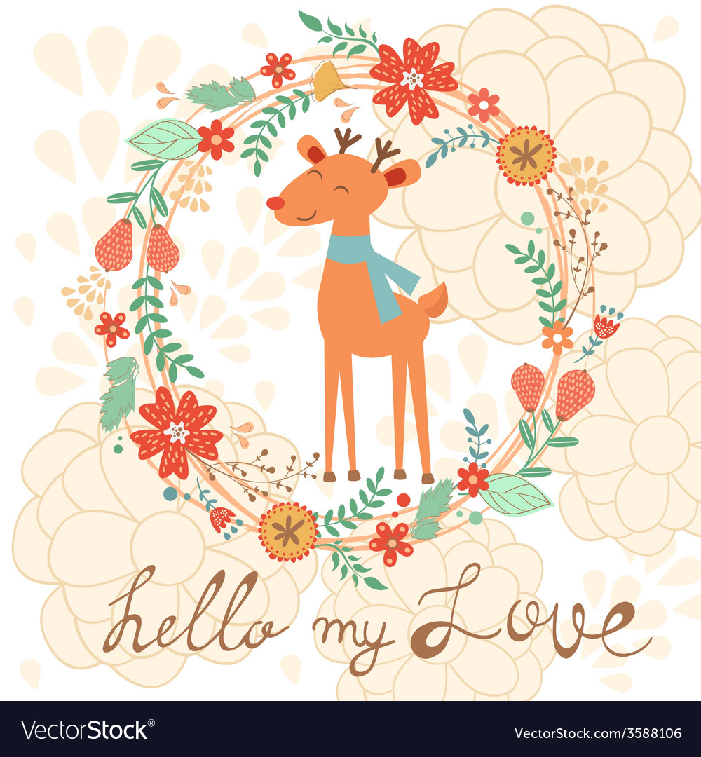 Hello my love cute card with deer vector | Price: 1 Credit (USD $1)