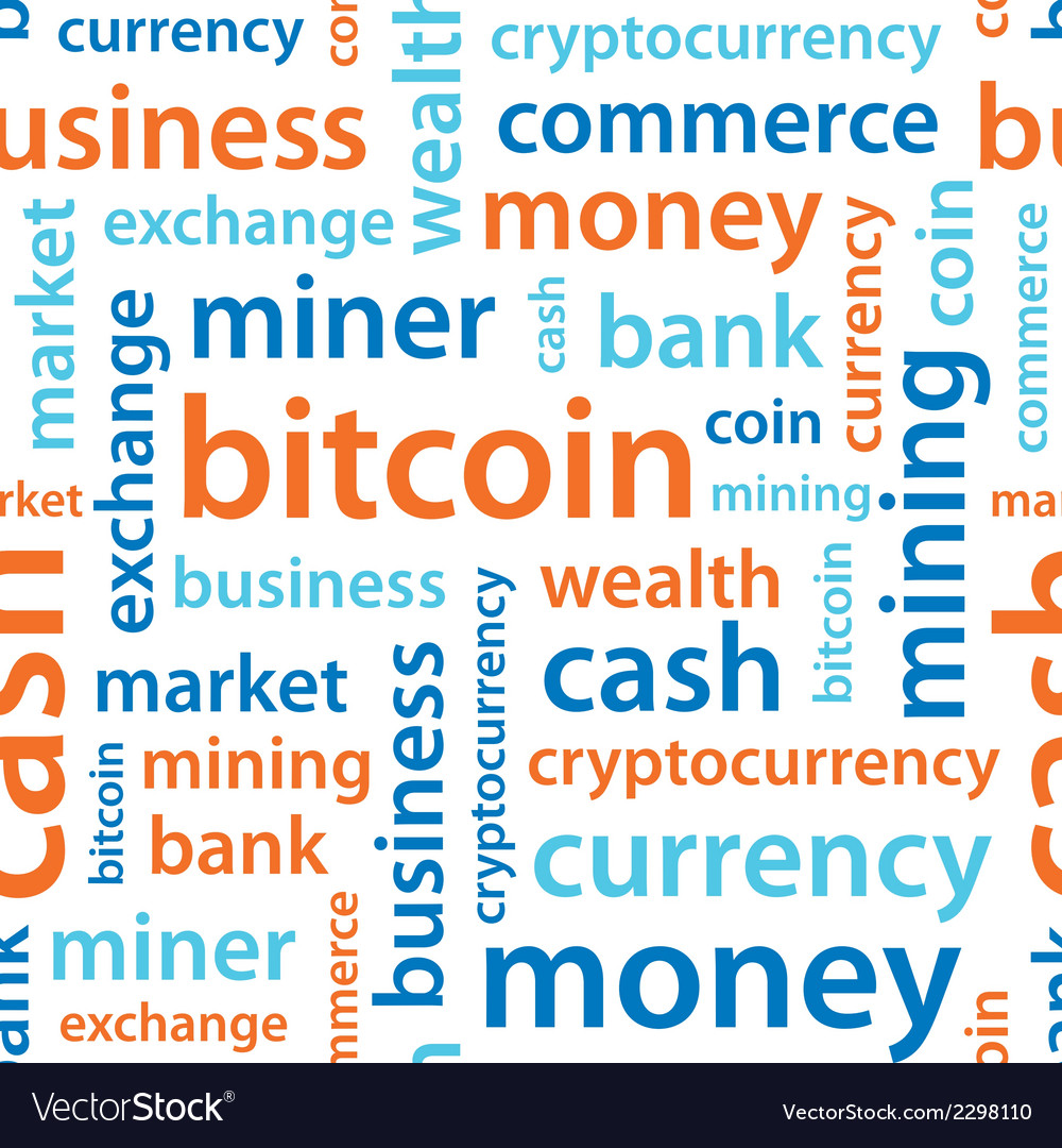 Bitcoin text seamless pattern vector   Price: 1 Credit (USD $1)