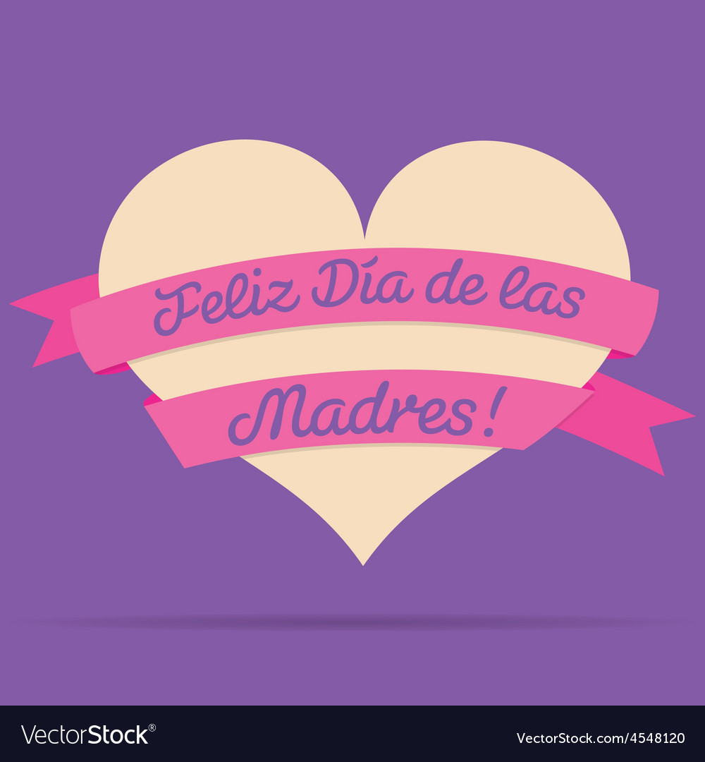 Spanish happy mothers day heart with ribbon card vector | Price: 1 Credit (USD $1)