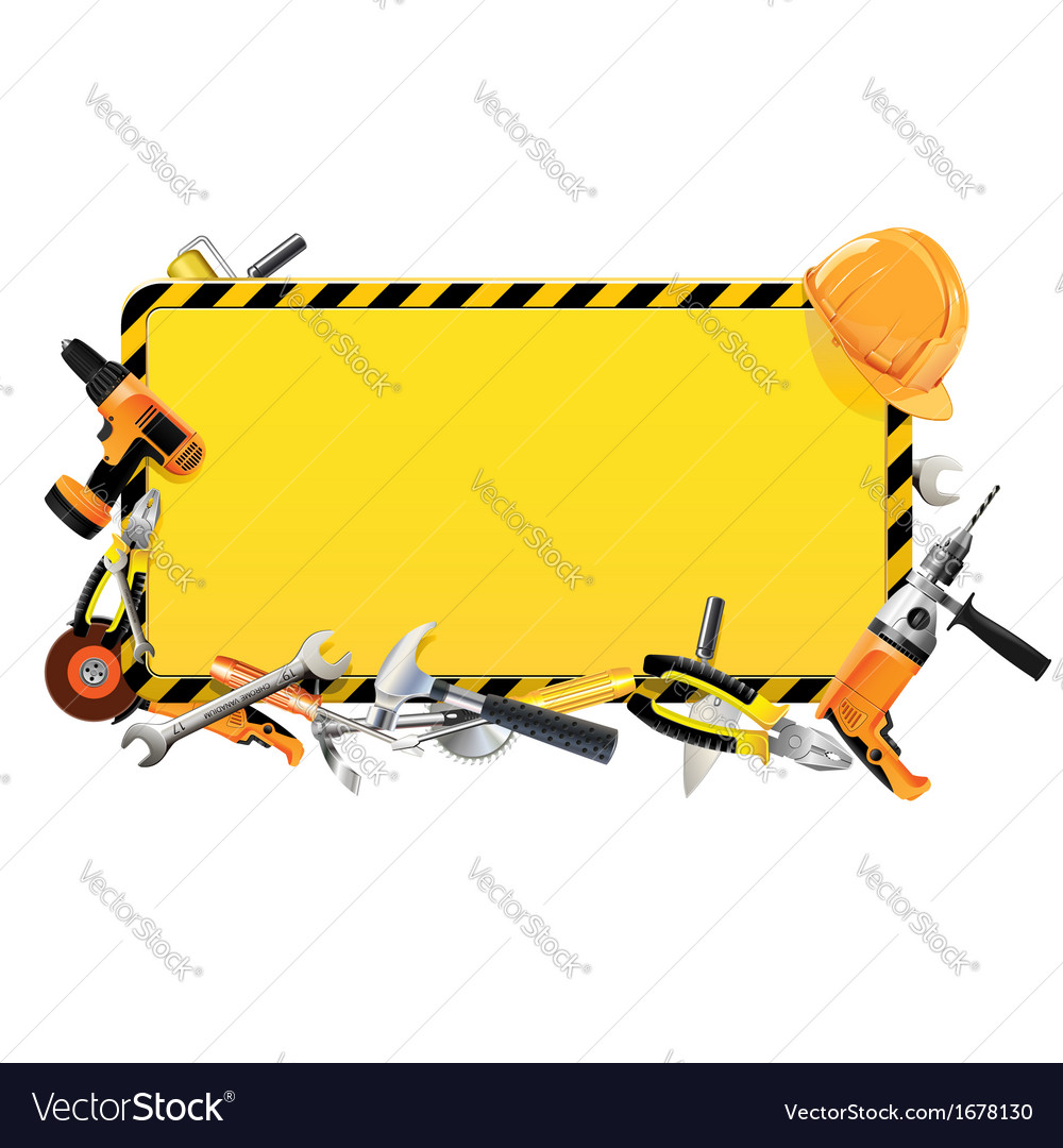Construction frame with tools vector | Price: 1 Credit (USD $1)