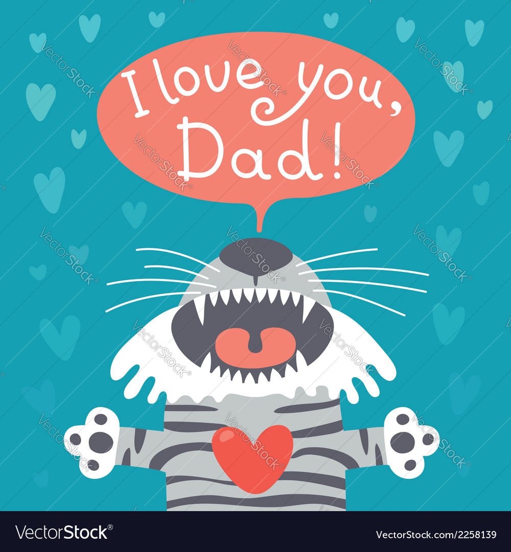 Card happy fathers day with funny tiger cub vector | Price: 1 Credit (USD $1)
