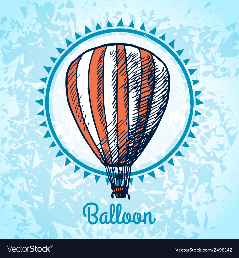 Hot air balloon poster sketch vector | Price: 1 Credit (USD $1)