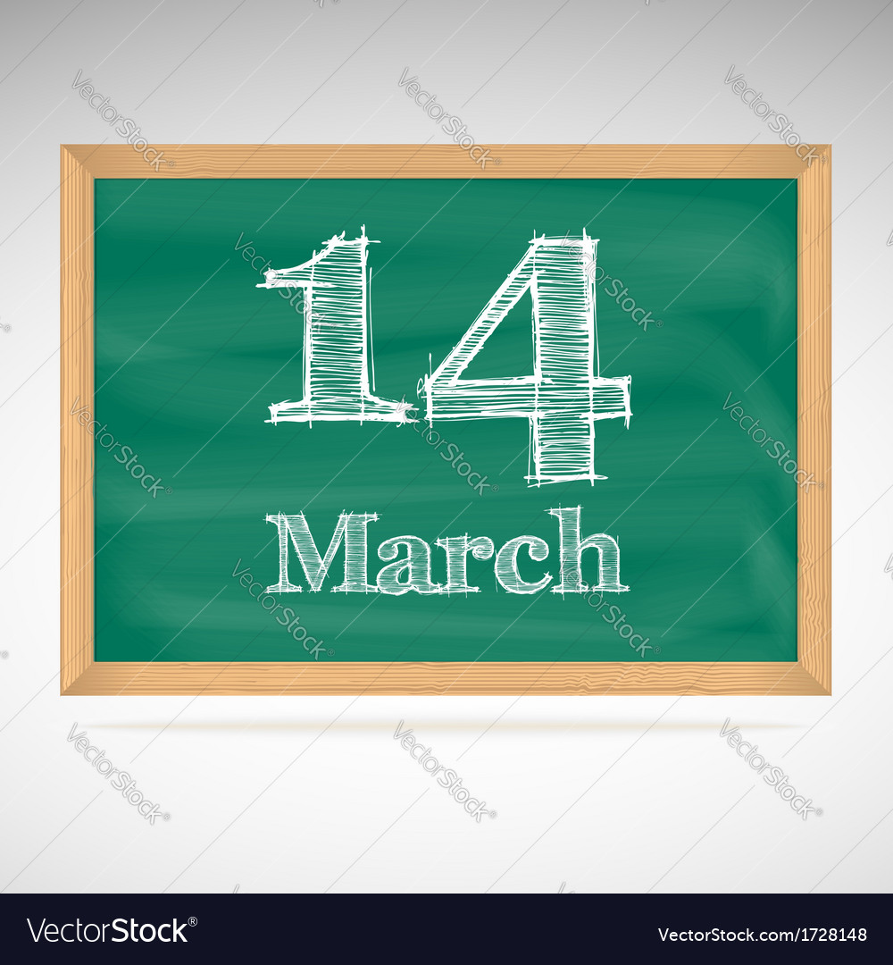 March 14 inscription in chalk on a blackboard vector | Price: 1 Credit (USD $1)