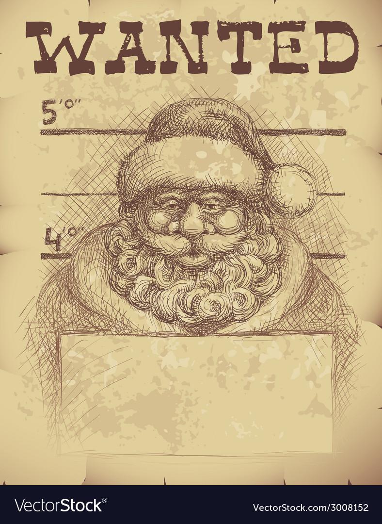 Santa wanted vector | Price: 3 Credit (USD $3)