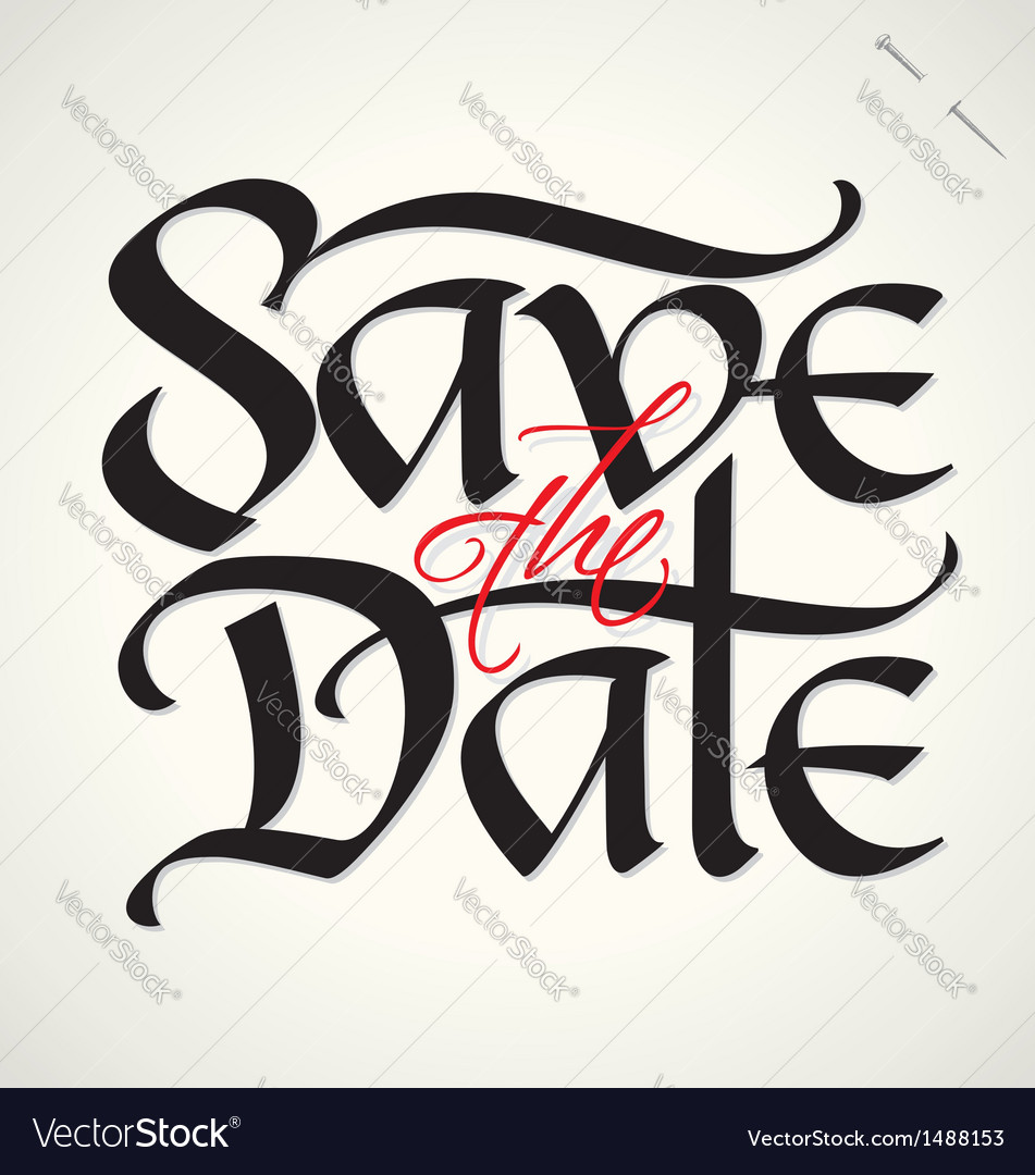 Save the date hand lettering vector | Price: 1 Credit (USD $1)