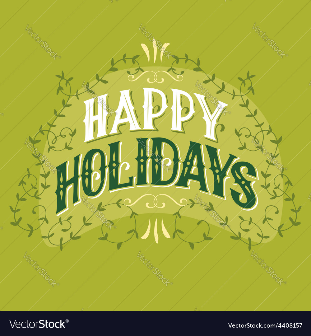 Happy holidays vintage hand-lettering vector | Price: 1 Credit (USD $1)