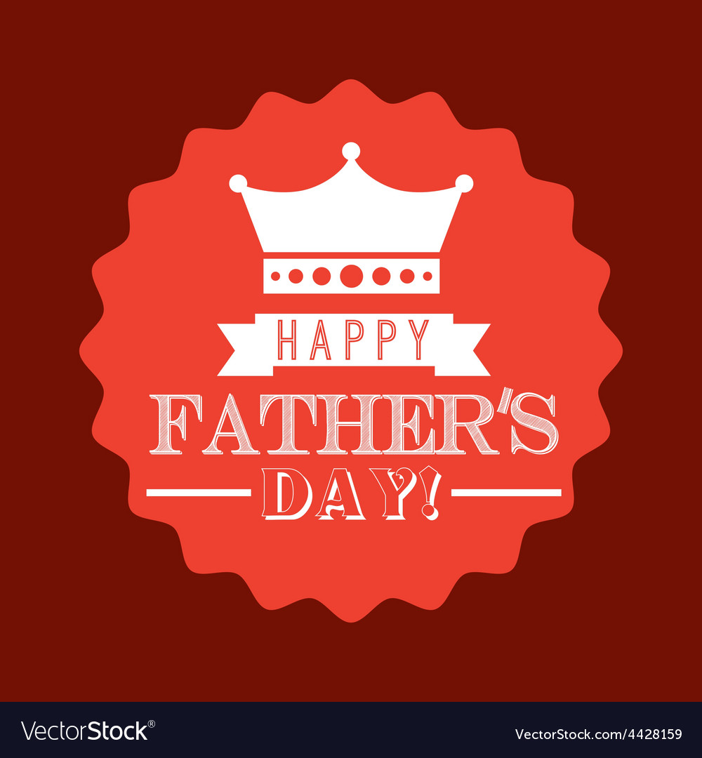 Fathers day vector   Price: 1 Credit (USD $1)