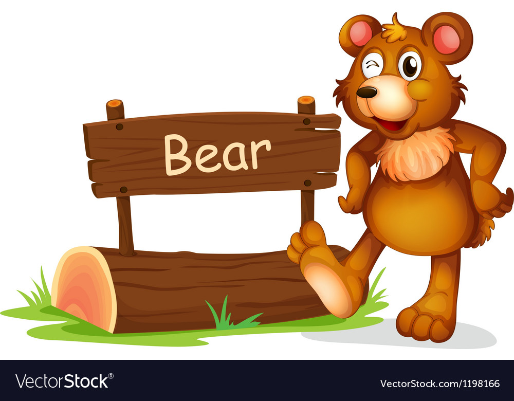 A bear beside a sign board vector | Price: 1 Credit (USD $1)