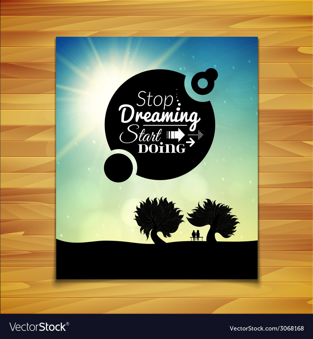 Stop dreaming strart doing phrase typographic vector | Price: 1 Credit (USD $1)