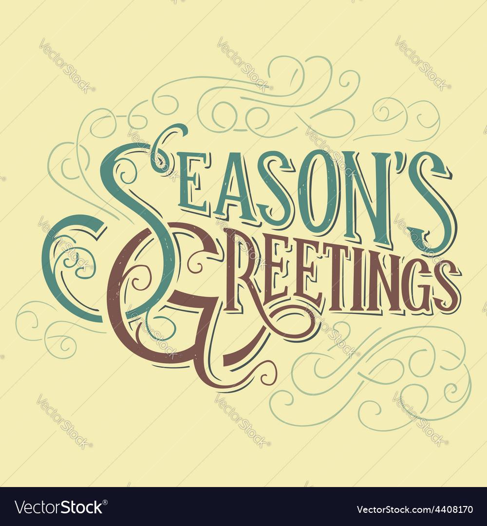 Seasons greetings typographic design vector | Price: 1 Credit (USD $1)