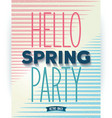 Hello spring party quote poster vector