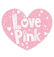 Love pink heart shaped lettering vector