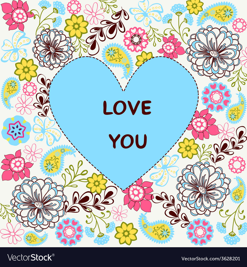 Love you greeting invitation floral card backgrou vector | Price: 1 Credit (USD $1)