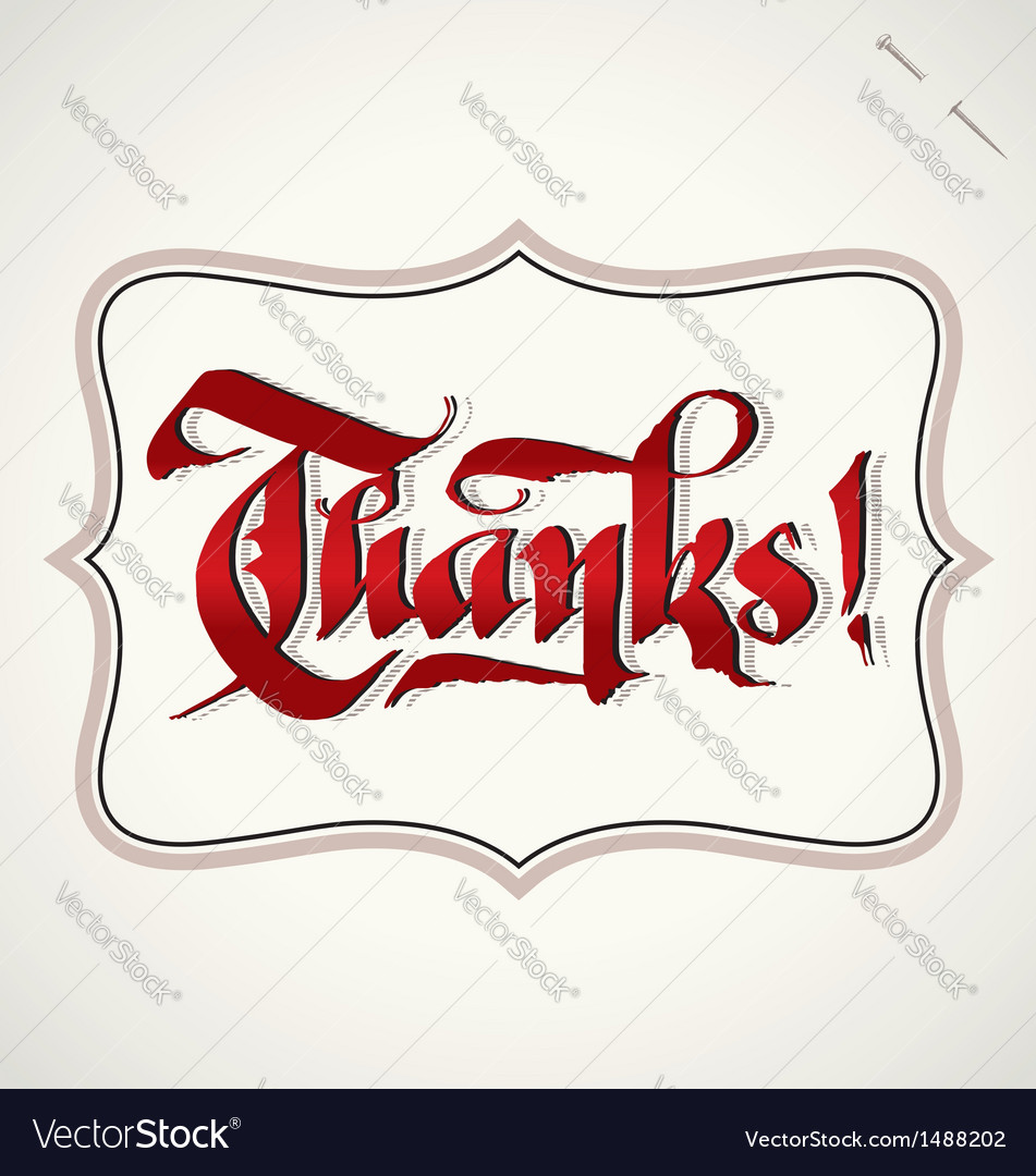 Thanks hand lettering vector | Price: 1 Credit (USD $1)