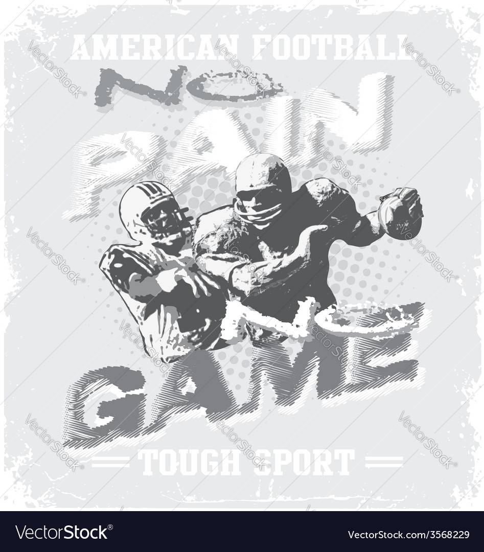Football tough no pain no game vector | Price: 1 Credit (USD $1)