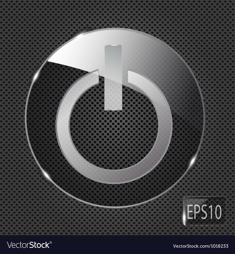 Glass power button icon on metal background vector | Price: 1 Credit (USD $1)