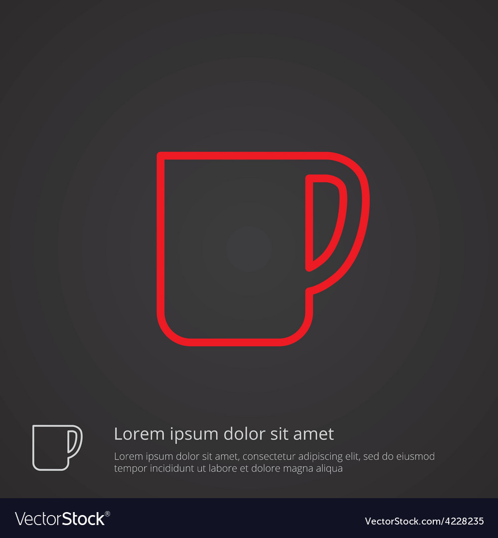 Coffee cup outline symbol red on dark background vector | Price: 1 Credit (USD $1)