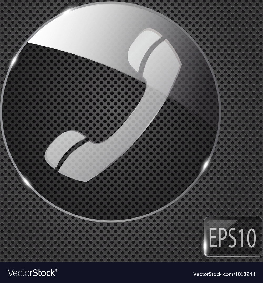 Glass phone button icon on metal background vector   Price: 1 Credit (USD $1)