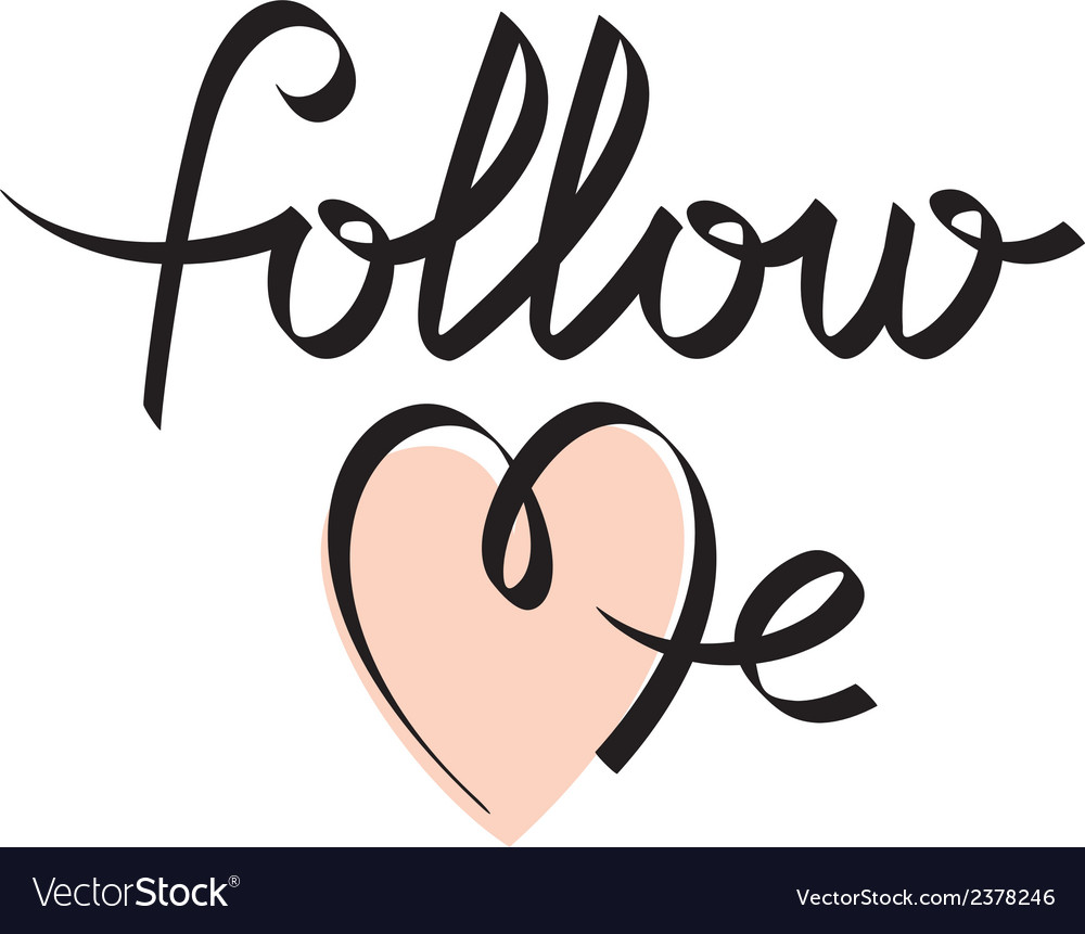 Follow me hand letterin vector   Price: 1 Credit (USD $1)