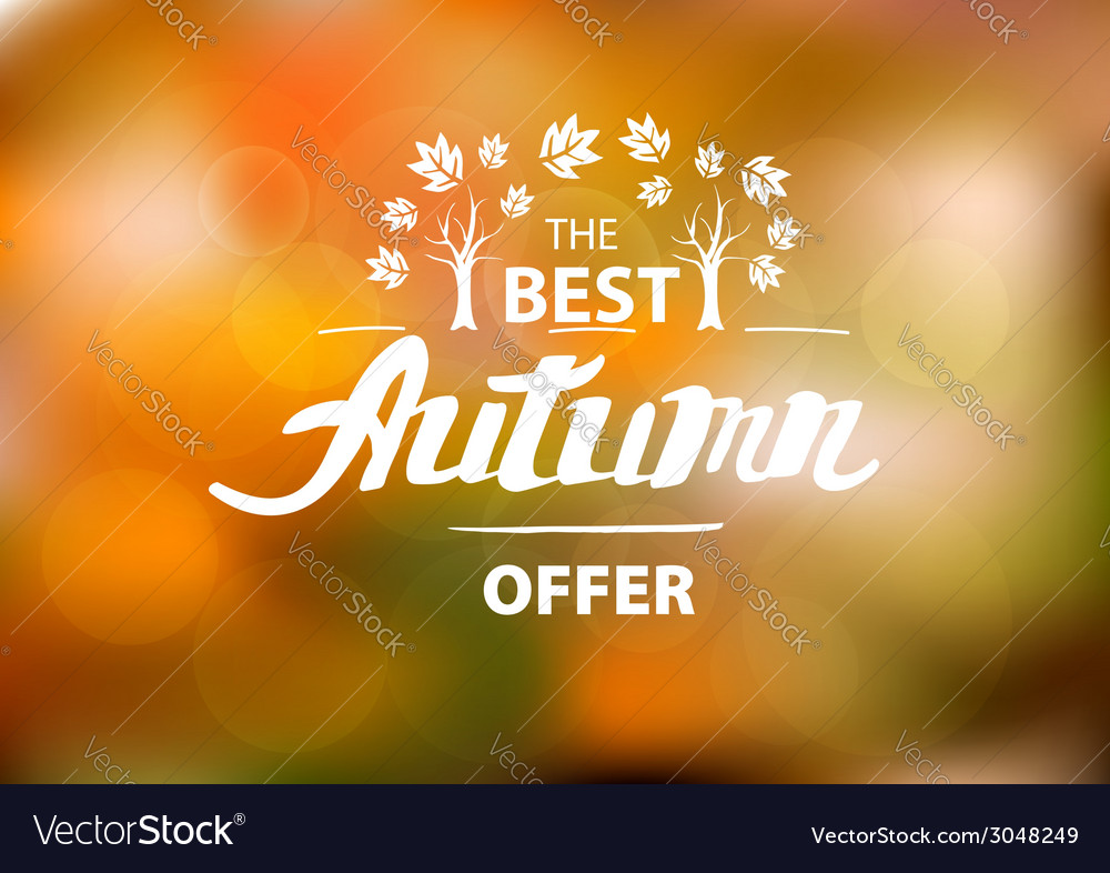 The best autumn offer - hand drawn lettering vector | Price: 1 Credit (USD $1)