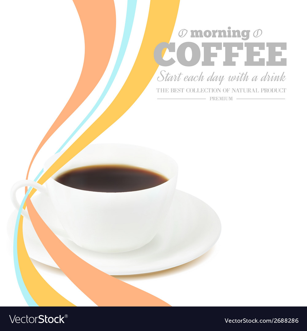 Morning coffee vector   Price: 1 Credit (USD $1)